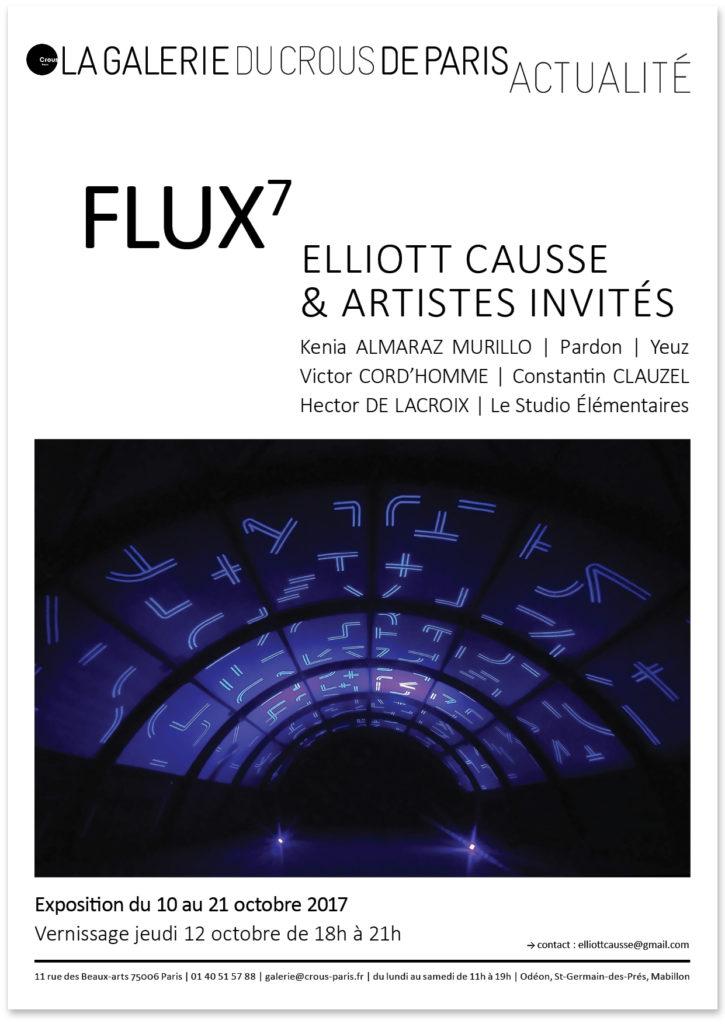 FLUX 7 // Elliott Causse & artistes invités // La Galerie du Crous de Paris